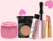 Too Faced: 4 Mini Products as Gift and More
