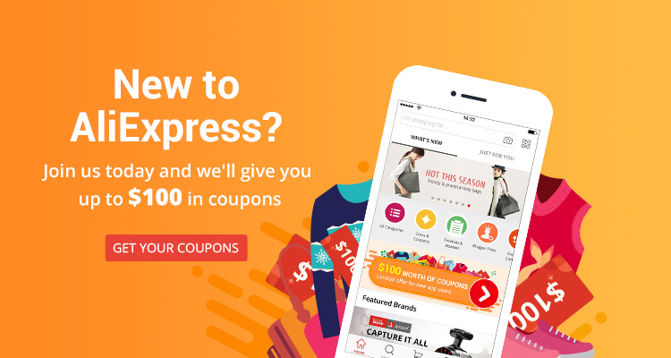 Aliexpress: 100$ in coupons for new App users